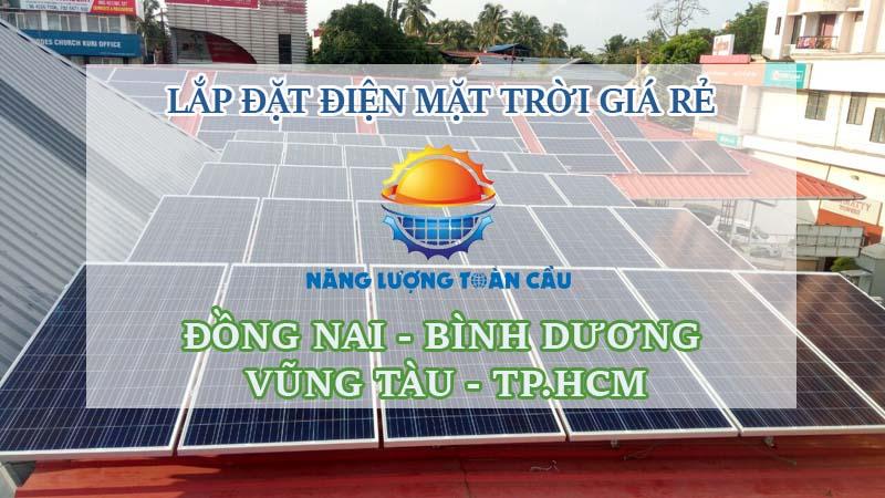 Lắp đặt điện mặt trời giá rẻ tại Đồng Nai
